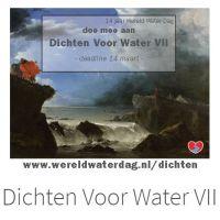 Doe jij mee aan deze schrijfwedstrijd; Dichten Voor Water VII